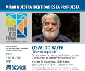 OSDE: jornadas para la mujer y Osvaldo Bayer