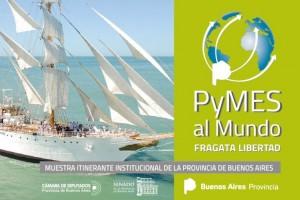 Pymes bonaerenses se mostrarán al mundo junto a la Fragata Libertad