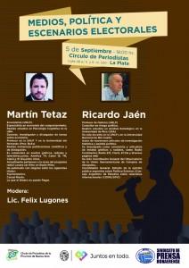 Debate sobre medios, política y escenarios electorales en La Plata