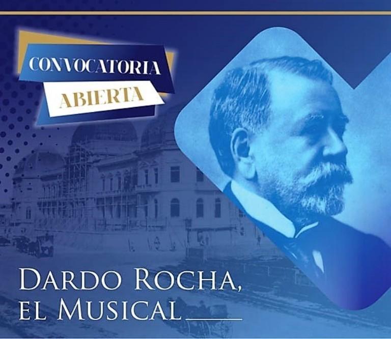 Dardo Rocha, el musical